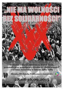Nie ma wolności bez Solidarności