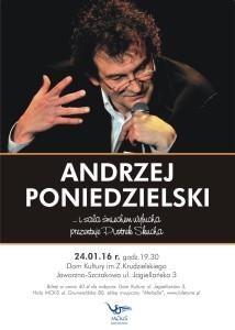 Andrzej Poniedzielski wystąpi w Szczakowej
