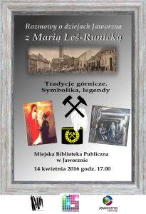 Rozmowy o dziejach Jaworzna z MariA� LeA�-RunickA�