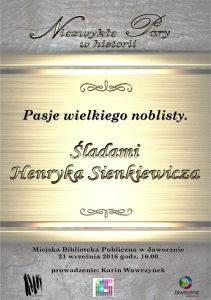 Pasje wielkiego noblisty. Asladami Henryka Sienkiewicza