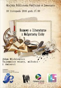 Adam Mickiewicz. Tajemnice wiary, miA�oA�ci i A�mierci