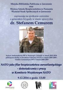 NATO jako filar bezpieczeństwa euroatlantyckiego. Spotkanie autorskie z generałem Stefanem Czmurem