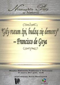 """""""Gdy rozum śpi, budzą się demony"""". Francisco de Goya"""
