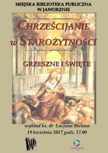 Chrześcijanie w starożytności. Grzeszne i święte