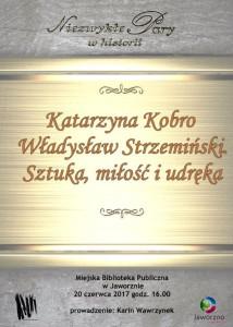NiezwykA�e pary w historii. Katarzyna Kobro i WA�adysA�aw StrzemiA�ski