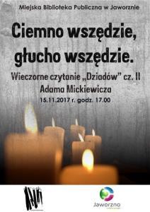 Wieczorne czytanie a�zDziadA?wa�? cz. II Adama Mickiewicza