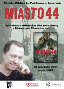 Miasto 44. Spotkanie autorskie z Marcinem Mastalerzem